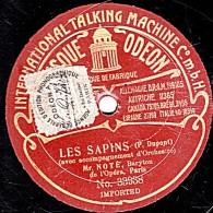 78 Trs - 27 Cm  - état M -  NOTE - LES SAPINS - Si J'étais Dieu - 78 Rpm - Schellackplatten