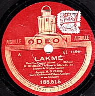 78 Trs  25 Cm  Pate Marron  état B  MICHELETTI  GAULEY   LAKME  Duo C'est L'amour Endormi - Dans La Forêt Près De Nous - 78 Rpm - Schellackplatten