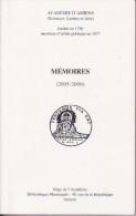 Académie D'Amiens - Mémoires ( 2005 - 2006 ) - Editions Nord Sud - Communications Effectuées Devant L'Académie - Picardie - Nord-Pas-de-Calais