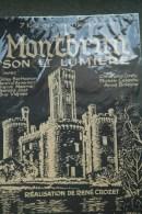 87 - RARE AFFICHE CHATEAU DE MONTBRUN- SON ET LUMIERE REALISATION RENE CROZET- IMPRIMERIE G. DE BUSSAC CLERMONT FERRAND - Afiches