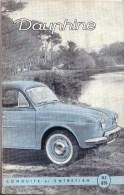 AUTOMOBILES  - PUBLICITE - NOTICE D´ ENTRETIEN DE 46 PAGES + SCHEMA DE GRAISSAGE - RENAULT DAUPHINE - Voitures