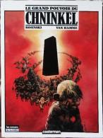 Rosinski / Van Hamme - Le Grand Pouvoir Du CHNINKEL - Casterman / Les Romans ( A Suivre - ( 1988 ) . - Bücher, Zeitschriften, Comics