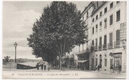 CHALON SUR SAONE - Le Quai Des Messageries    (78847) - Chalon Sur Saone