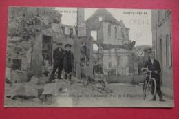 Cp Creil  Maisons Incendiees Par Les Allemands Rue De La Republique - Creil