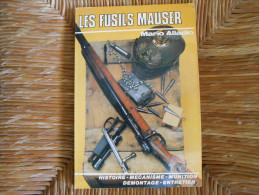 LES FUSILS MAUSER - Decorative Weapons