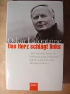 OSKAR LAFONTAINE - DAS HERZ SCHLäGT LINKS - ECON - 1999 - TBE - Livre En Allemand - Politique Contemporaine