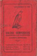 OUD ZAKBOEKJE / CATALOGUS  OOSTENDE OSTENDE VALCKE GEBROEDERS ALGEMENE IJZERWAREN KAPELLESTRAAT 76 - Reclame