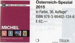 MICHEL Spezial Katalog 2015 Briefmarken Österreich New 62€ Bosnien Lombardei Venetien Special Catalogue Stamp Of Austria - Boeken, Tijdschriften, Stripverhalen