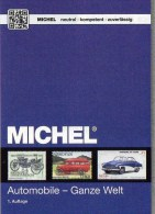 All World Motiv Katalog Automobile MlCHEL 2015 New 64€ Automotive Car Topic Stamp Catalogue The World 9783954021185 - Specialized Literature