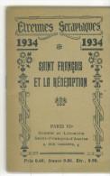 Petit Livre Etrennes Seraphiques - Saint François Et La Rédemption De 1934 - Christianisme