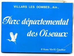 DEPLIANT CARTES POSTALES PARC DEPARTEMENTAL DES OISEAUX VILLARS LES DOMBES Dont GRAND DUC - Villars-les-Dombes