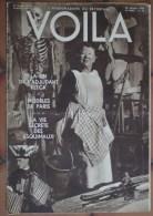 Revue L'hebdomadaire Du Reportage VOILA  22 Octobre 1932 - 16 Pages La Vie Secrète Des Esquimaux Modèles De Paris - Libros, Revistas, Cómics
