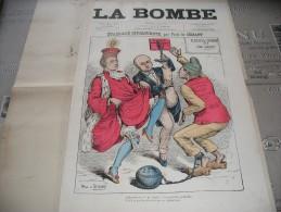 """- JOURNAL """" LA BOMBE """" , 26 Mai 1889 Illustré Par PAUL De SEMANT - 500mm X 330mm Bon état.. - Documenti Storici"""
