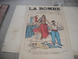 """- JOURNAL """" LA BOMBE """" 23 Février 1890 Illustré Par PAUL De SEMANT - 500mm X 330mm - Documenti Storici"""