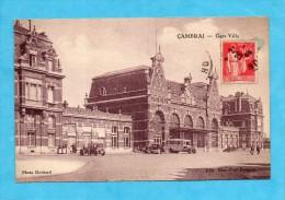 Cambrai. - Gare-Ville. ( Nord ) - Cambrai