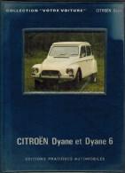 GUIDE TECHNIQUE ILLUSTREE Année 1973 CITROËN DYANE Et DYANE 6 - DESCRIPTION CONDUITE ENTRETIEN REPARATIONS - Auto