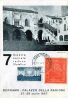 B - 1957 Italia - Bergamo -7°  Mostra Sociale Raduno Filatelico - Italia
