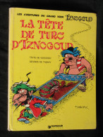 La Tête De Turc D´Iznogoud EO Goscinny Tabary Ed Dargaud 1975 - Iznogoud