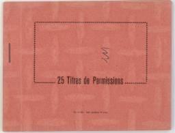 CARNET ENTEME 25 TITRES DE PERMISSION ANNEES 50