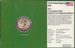 U.S. Km-number. : 551 2013 P Stgl./unzirkuliert Copper, Nickel-Me Plattiert Stgl./unzirkuliert 2013 1 US Dollars Sacagaw - Federal Issues