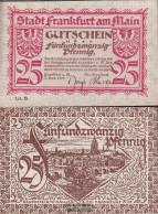 Frankfurt/Main Notgeld The City Frankfurt On Main Uncirculated 1919 25 Pfennig - [11] Local Banknote Issues
