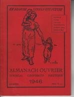 En Marche Vers La Cité Future - Almanach Ouvrier 1946 - Autres