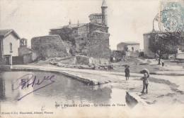 Pélussin 42 - Château De Virieu - Cachet Manuel 1906 Pélussin Montbrison - Pelussin