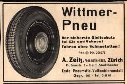 Original Werbung - 1939 -  Wittmer - Pneu , A. Zeitz In Zürich , Reifen , Reifenhandel , Vulkanisierung !!! - Voitures
