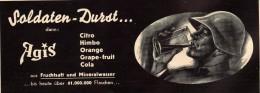 Original Werbung - 1939 - Soldaten-Durst , AGIS , Brause , Cola , Mineralwasser !!! - 1939-45