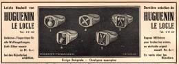 Original Werbung - 1939 - Ringe , Fingerring Für Soldaten , Waffen , Militär , Huguenin Le Locle , Kriegsringe !!! - 1939-45