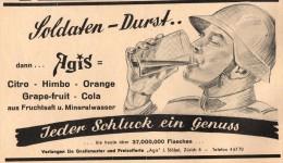 Original Werbung - 1939 - Soldaten - Durst , AGIS , Brause , Cola , Mineralwasser !!! - 1939-45
