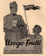 Original Werbung - 1939 - USEGO-Frutti Für Soldaten !!! - 1939-45