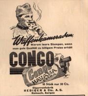 Original Werbung - 1939 - CONGO Für Waffenkameraden , Hediger & Cie In Reinach , Aargau , Zigarren !!! - 1939-45