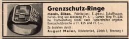 Original Werbung - 1939 - Grenzschutz-Ringe , Fingerring , August Meier In Zürich , Kriegsring , Ring !!! - 1939-45