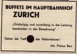Original Werbung - 1939 - Treff Der Wehrmänner , Hauptbahnhof Zürich , Bahnhof , Primus Bon , Soldaten !!! - 1939-45