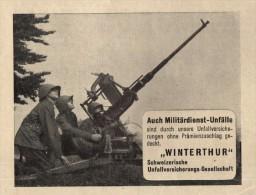 Original Werbung - 1939 - Winterthur , Militär-Unfallversicherung , FLAK , Flugabwehr , Kanone !!! - 1939-45