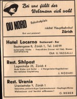 Original Werbung - 1939 - Wehrmann Fühlt Sich Wohl , Hotel Locarno , Sihlpost , Du Nord Und Urania In Zürich !!! - 1939-45