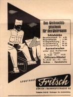 Original Werbung - 1939 - Weihnachten Für Den Wehrmann , Sporthaus Fritsch In Zürich , Uniform !!! - 1939-45