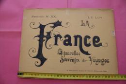 """RARE La FRANCE 1900 AQUARELLES SOUVENIR DE VOYAGE """"LE LOT """"8 PHOTOCHROMIES CHEMIN DE FER PLM PARIS LYON MEDITERANEE - 1801-1900"""