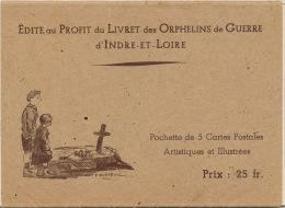 GUERRE 1939-45-Pochette De 5 Cartes Postales Illustrées,édit.au Profit Du Livret Des ORPHELINS DE GUERRE D'INDRE & LOIRE - Unclassified