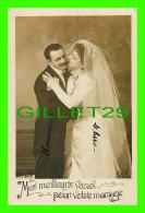 COUPLES - MES MEILLEURS VOEUX POUR VOTRE MARIAGE - ÉCRITE - - Couples