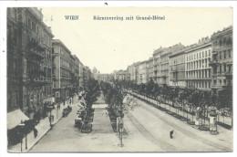 ///  CPA - Autriche - VIENNE - WIEN - Karntnerring Mit Grand Hôtel  // - Ringstrasse