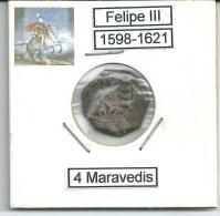 FELIPE III  -  4 MARAVEDIES  1598/1621  CECA BURGOS  NL383 - [ 1] …-1931 : Reino