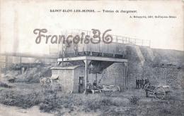 (63) Saint St Eloy Les Mines - Trémies De Chargement - 2 SCANS - Francia