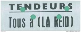 TENDEURS TOUS à LA REID  / Tenderie Aux Oiseaux - Plakate
