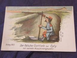 Der Falsche Gottlieb Bei Eply Mit Seinem Maschinengewehr 1915 WWI - Guerra 1914-18