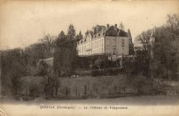 24 Quinsac. Le Chateau De Vaugoubert - Otros Municipios