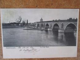 ANDRINOPLE LE PONT NEUF RARE DOS 1900 - Turchia