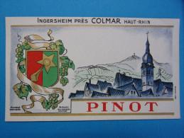 Ancienne Etiquette De Vin D'ALSACE : Cru Gewurtztraminer : PINOT - INGERSHEIM Près COLMAR - Gewurztraminer