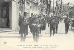 Vichy 10-13 Mai 1913 - XXXIXe Fête Fédérale De Gymnastique - Le Ministre De La Guerre - Carte VDC Non Circulée - Recepciones